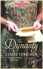 The Dynasty - Rochford Trilogy: Book 3 ebook by Claire Lorrimer