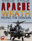 Apache Wrath: Riding the Dragon