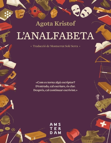 L'analfabeta ebook by Kristof Agota