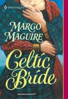 Celtic Bride ebook by Margo Maguire