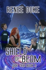 Shield of Beom - Side Trip Book 2 ebook by