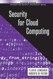Security for Cloud Computing ebook by Lombardi, Flavio
