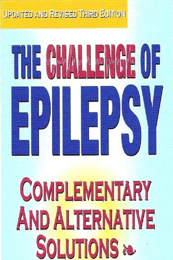 The Challenge of Epilepsy: Complementary and Alternative Solutions ebook by Sally Fletcher