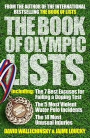 The Book of Olympic Lists ebook by David Wallechinsky,Jaime Loucky