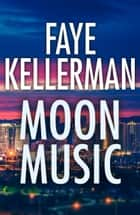 Moon Music ebook by