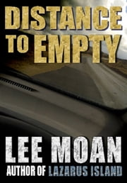 Distance to Empty ebook by Lee Moan