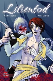 Lilientod ebook by Anne Delseit,Martina Peters