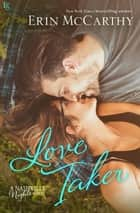 Love Taker - A Nashville Nights Novel ebook by Erin McCarthy