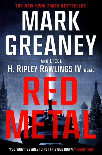 Red Metal ebook by Mark Greaney,LtCol H. Ripley Rawlings, IV, USMC