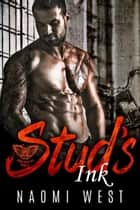 Stud's Ink - Cobra Kings MC, #2 ebook by Naomi West