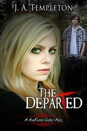 The Departed, young adult paranormal romance (MacKinnon Curse series, book 3) ebook by Julia Templeton