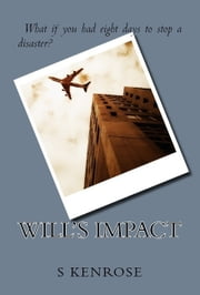 Will's Impact ebook by Stephanie Kenrose