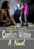 Conflicts Within ebook by paul lynch