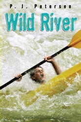 Wild River ebook by P.J. Petersen