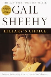 Hillary's Choice ebook by Gail Sheehy