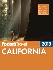 Fodor's California 2015 ebook by Fodor's Travel Guides