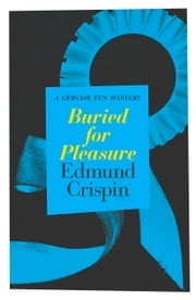 Buried for Pleasure ebook by Edmund Crispin