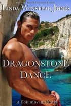 Dragonstone Dance - Columbyana , #3 ebook by Linda Winstead Jones