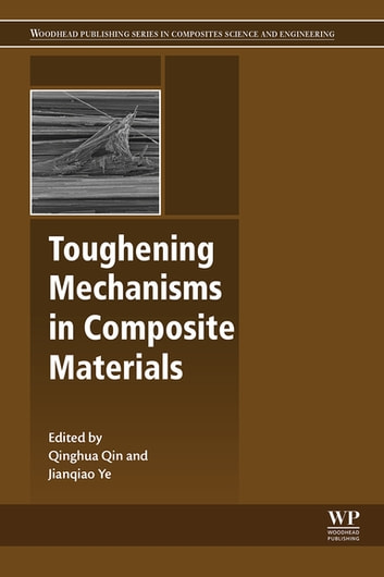 Toughening Mechanisms in Composite Materials ebook by