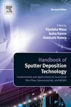 Handbook of Sputter Deposition Technology ebook by Kiyotaka Wasa
