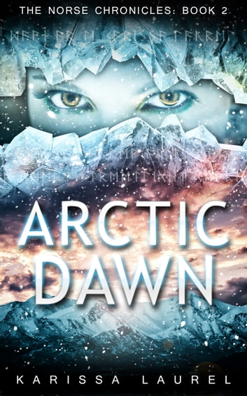 Arctic Dawn ebook by Karissa Laurel