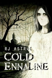 Cold Ennaline ebook by RJ Astruc