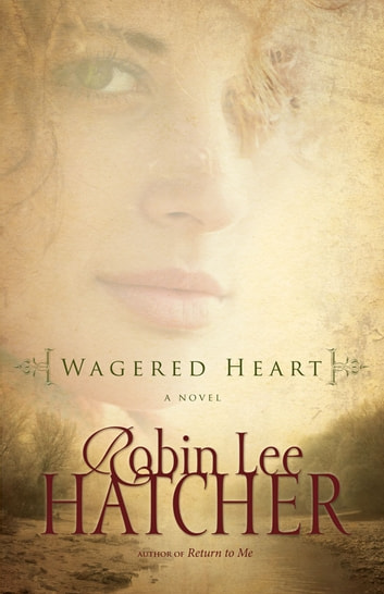 Wagered Heart ebook by Robin Lee Hatcher