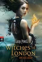 Witches of London - Vom Teufel geküsst ebook by L. R. Powell,Catrin Frischer