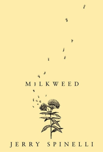 Milkweed eBook by Jerry Spinelli