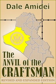 The Anvil of the Craftsman ebook by Dale Amidei