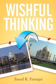 Wishful Thinking ebook by Saeed R. Faruqui