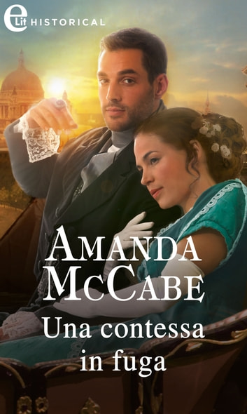 Una contessa in fuga (eLit) ebook by Amanda McCabe