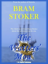 The Watter's Mou' ebook by Bram Stoker