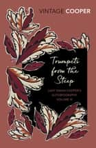 Trumpets from the Steep ebook by Diana Cooper