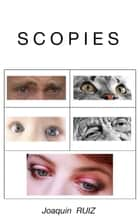 Scopies ebook by Joaquin Ruiz