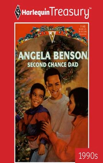 Second Chance Dad ebook by Angela Benson