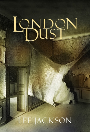 London Dust ebook by Lee Jackson