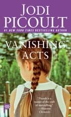 Vanishing Acts ebook by Jodi Picoult
