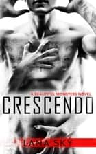 Crescendo ebook by Lana Sky