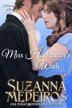 Miss Hathaway's Wish ebook by Suzanna Medeiros