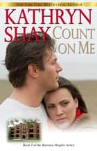 Count On Me ebook by Kathryn Shay