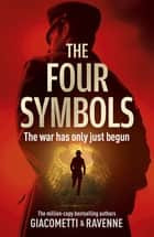 The Four Symbols - The Black Sun Series, Book 1 ebook by