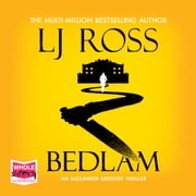 Bedlam sesli kitap by LJ Ross