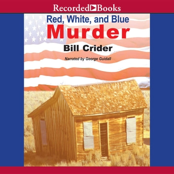 Red, White, and Blue Murder audiobook by Bill Crider
