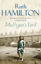 Mulligan's Yard ebook by Ruth Hamilton