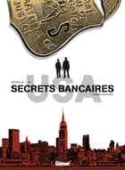 Secrets bancaires USA T02 - Norman Brothers ebook by Philippe Richelle, Dominique Hé