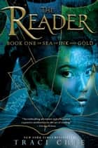 The Reader ebook by Traci Chee