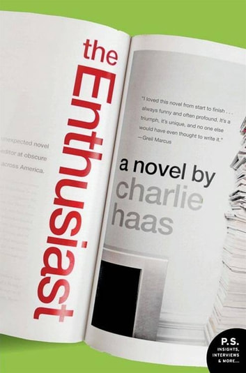 The Enthusiast - A Novel ebook by Charlie Haas