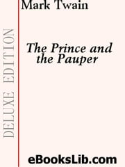 The Prince and the Pauper ebook by Twain, Mark