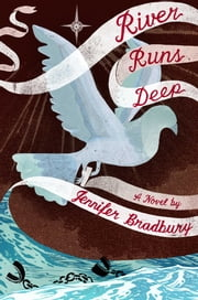 River Runs Deep ebook by Jennifer Bradbury